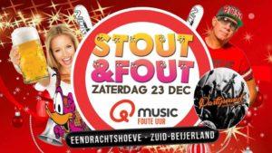 Stout&Fout – QMusic het FOUTE uur live – Eendrachtshoeve